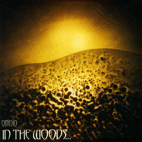 In The Woods... - Omnio - 1997