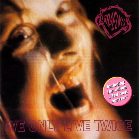 Israelvis - We Only Live Twice - 1992