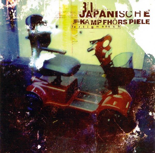 Japanische Kampfhörspiele - Fertigmensch - 2003