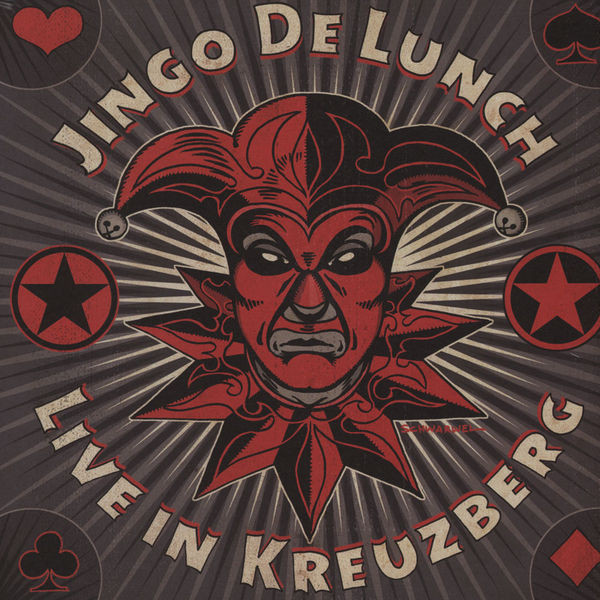 Jingo De Lunch - Live In Kreuzberg - 2011