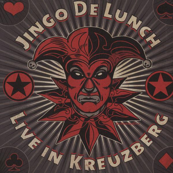 Jingo De Lunch - Live In Kreuzberg - 2011