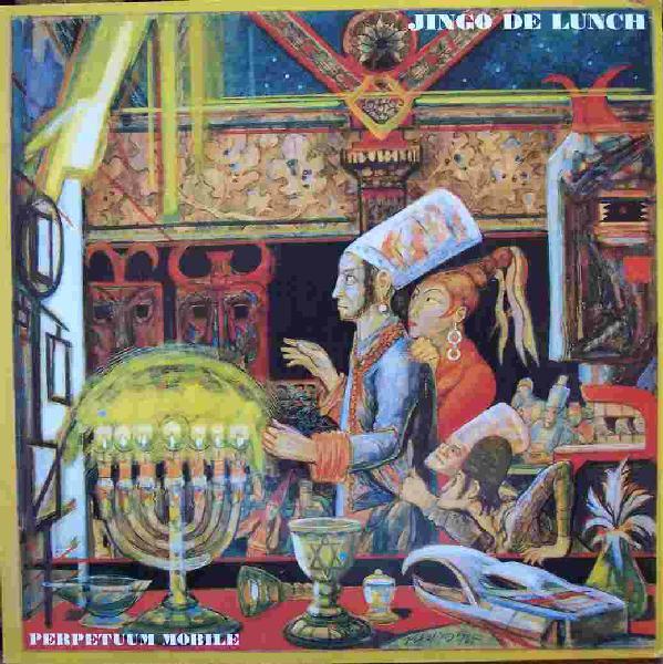 Jingo De Lunch - Perpetuum Mobile 1987