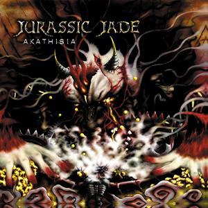 Jurassic Jade - Akathisia - 2010
