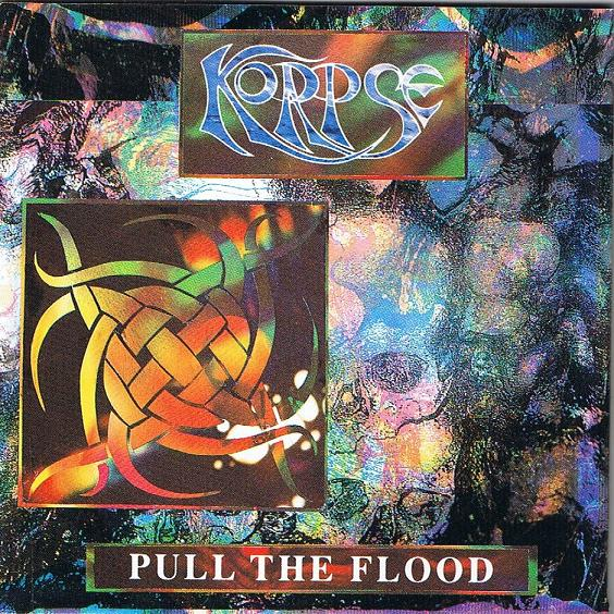 Korpse - Pull The Flood 1994