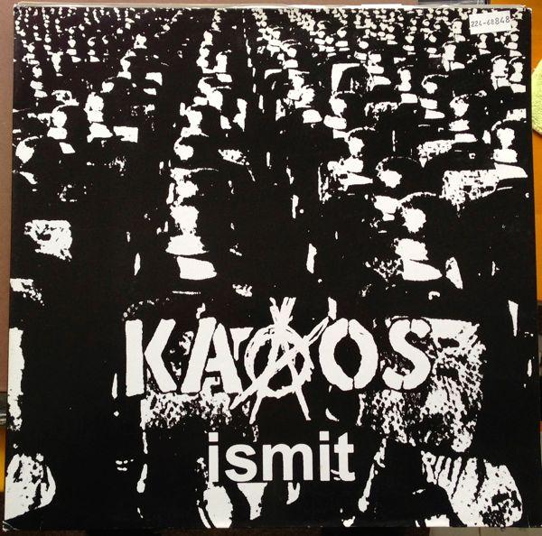 Kaaos - Ismit 2001/2006