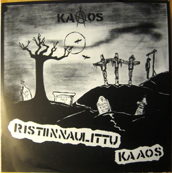 Kaaos - Ristiinnaulittu Kaaos 1984/2003