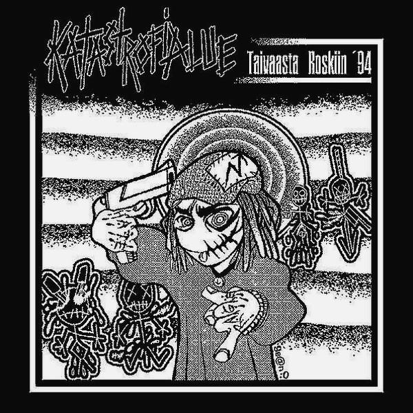 Katastrofialue - Taiwaasta Roskiin '94 7'' 1994