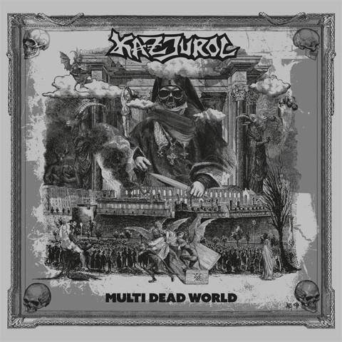 Kazjurol - Multi Dead World - 2019