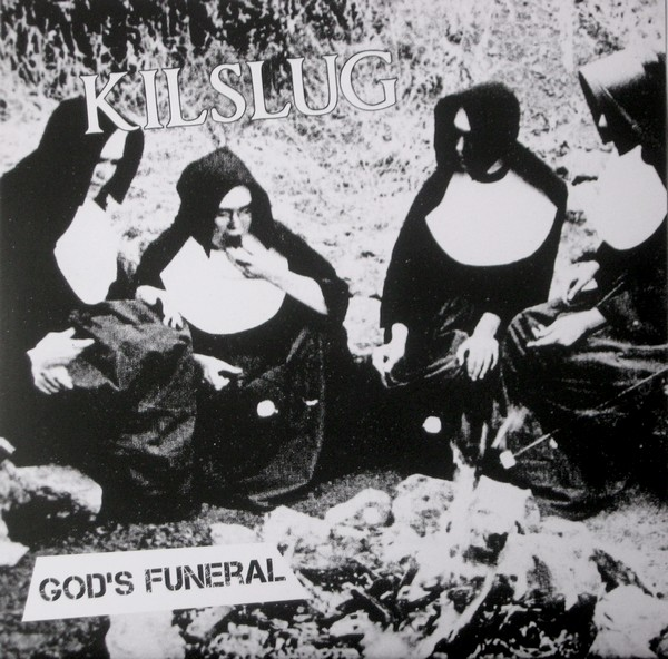 Kilslug - God's Funeral 7'' 2010
