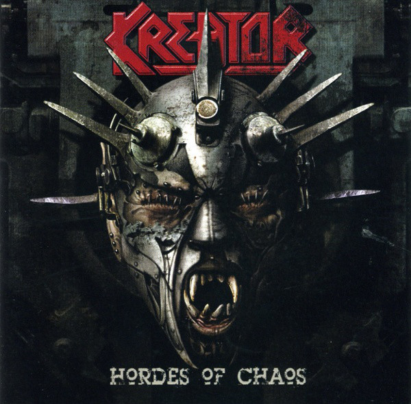 Kreator - Hordes Of Chaos - 2009