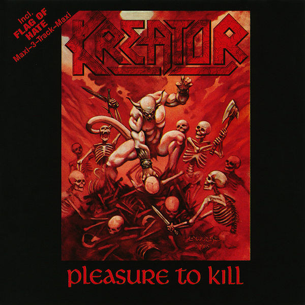 Kreator - Pleasure To Kill / Flag Of Hate - 1986