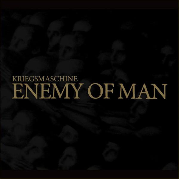Kriegsmaschine - Enemy Of Man - 2014