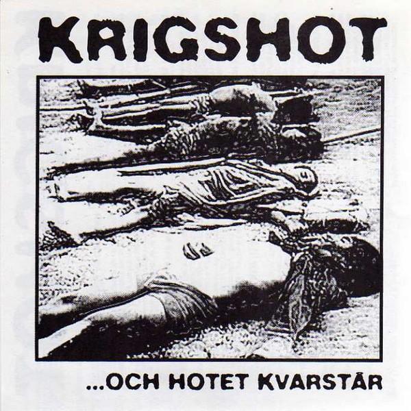 Krigshot - ...Och Hotet Kvarstår - 2000