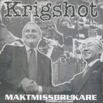 Krigshot - Maktmissbrukare - 1999