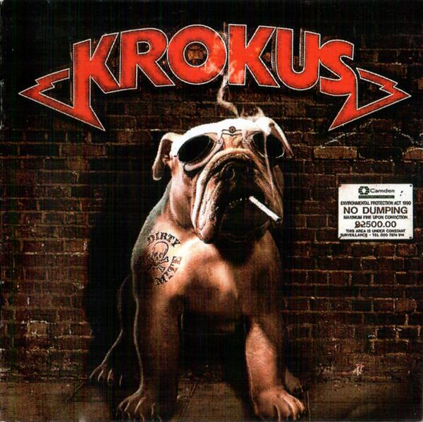 Krokus - Dirty Dynamite - 2013