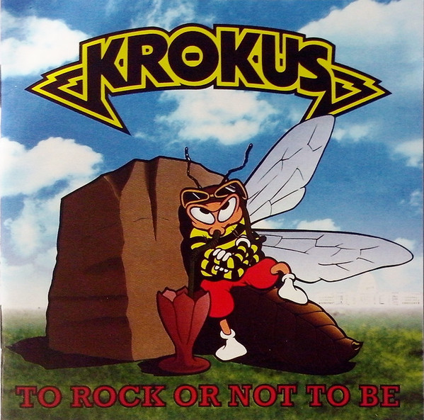 Krokus - Stampede / To Rock Or Not To Be - 1999