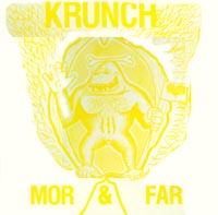 Krunch - Mor & Far - 1987