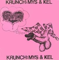 Krunch - Mys & Kel - 1985