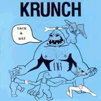 Krunch - Tack & Hej - 1989