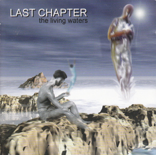 Last Chapter - The Living Waters - 1998