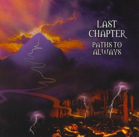 Last Chapter - Paths To Always - 2002