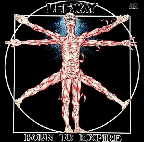 Leeway - Born To Expire - 1988
