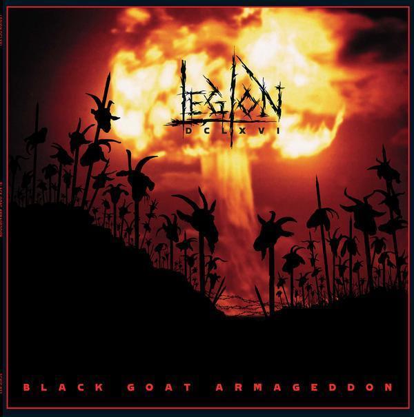 Legion 666 - Black Goat Armageddon - 2007