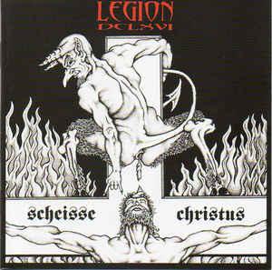 Legion 666 - Die Scheisse Christus - 2004