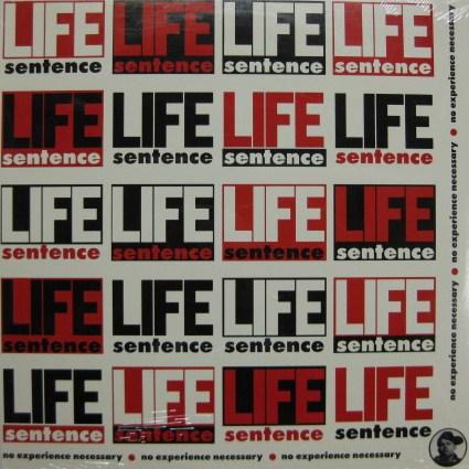 Life Sentence - No Experience Necessary 1989