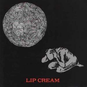 Lip Cream - Lip Cream 1989