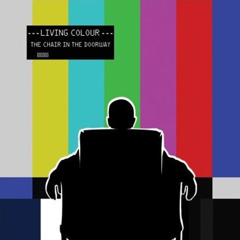 Living Colour - The Chair In The Doorway - 2009