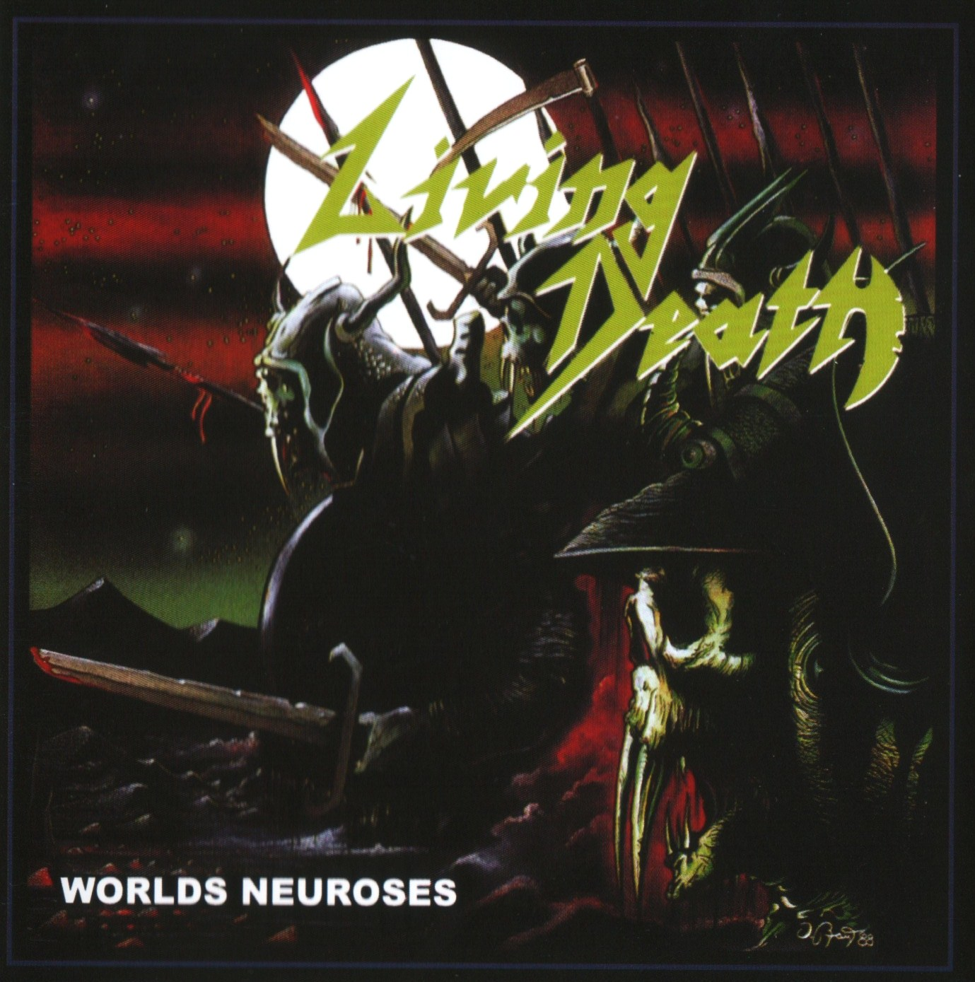 Living Death - Worlds Neuroses - 1989