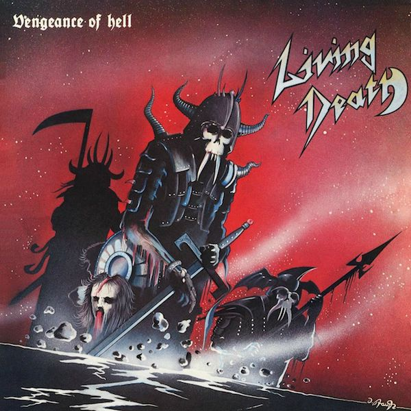Living Death - Vengeance Of Hell - 1984