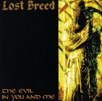 Lost Breed - The Evil In You And Me - 1993