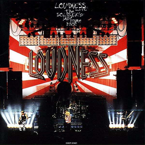 Loudness - The Soldier's Just Came Back - 2001