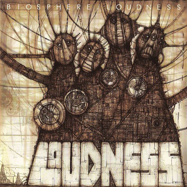 Loudness - Biosphere - 2002