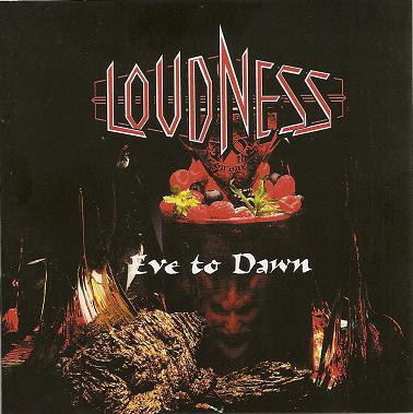 Loudness - Eve To Dawn - 2011