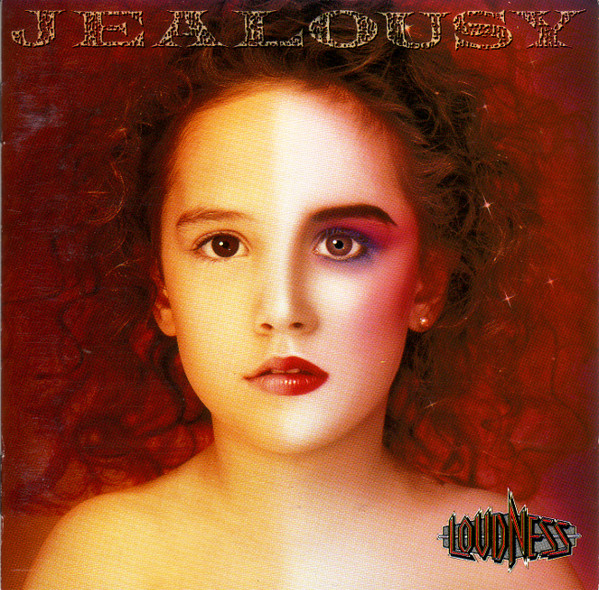 Loudness - Jealousy - 1988 - Reissue from 2009