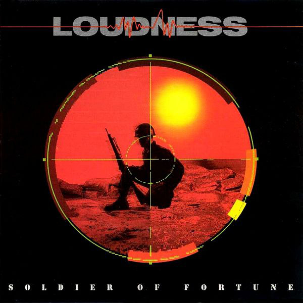 Loudness - Soldier Of Fortune - 1989