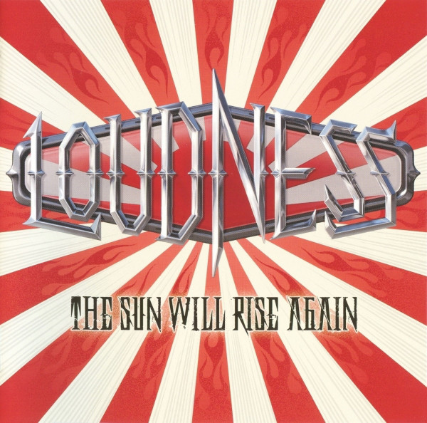 Loudness - The Sun Will Rise Again - 2014