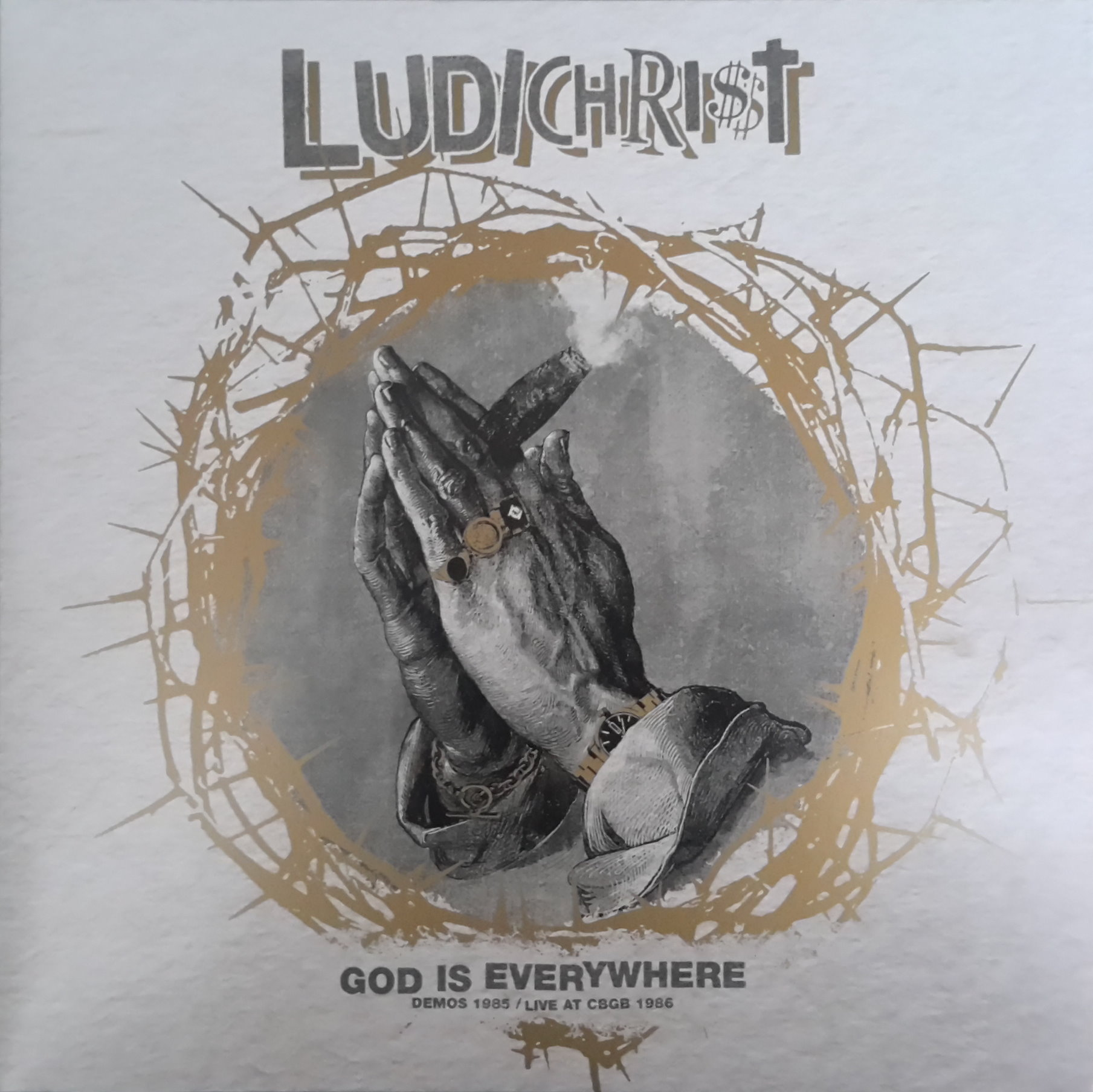 Ludichrist - God Is Everywhere  - Demos 1985 + Live At CBGB 1986 - 2014