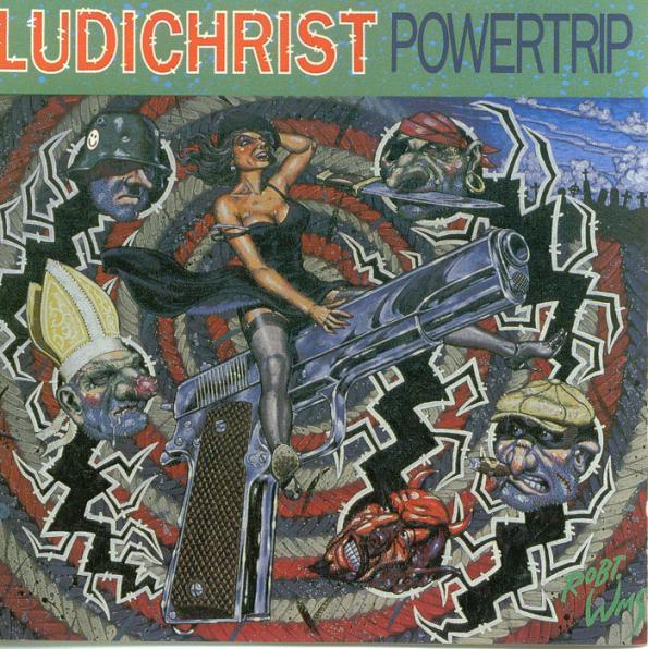 Ludichrist - Powertrip 1988