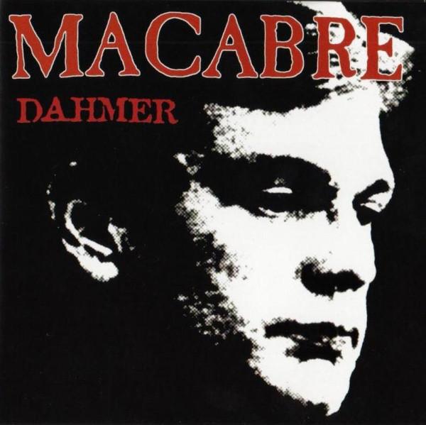 Macabre - Dahmer - 2000