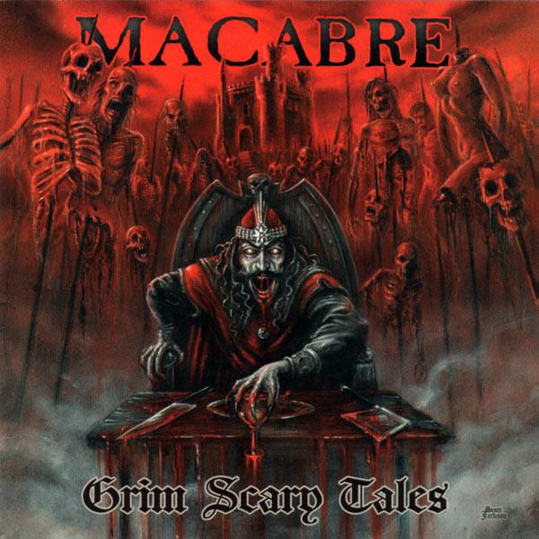 Macabre - Grim Scary Tales - 2011