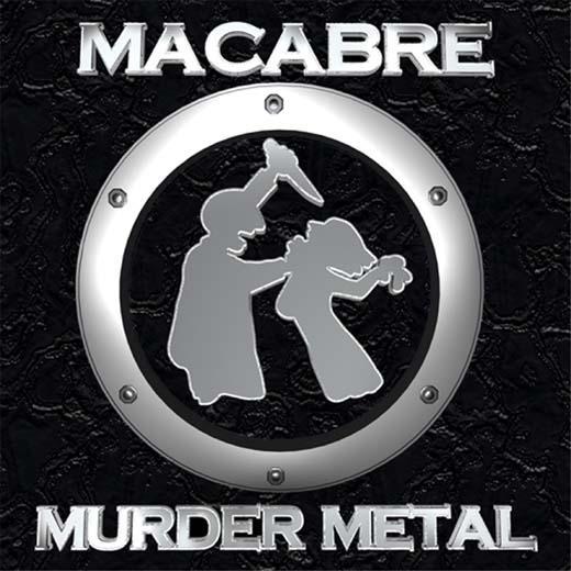 Macabre - Murder Metal - 2003
