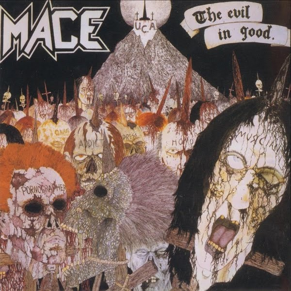Mace - The Evil In Good - 1988