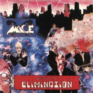 Mace - Process Of Elimination - 1985