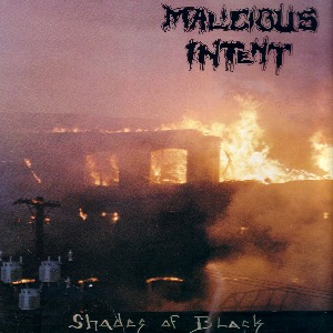 Malicious Intent - Shades Of Black - 1989