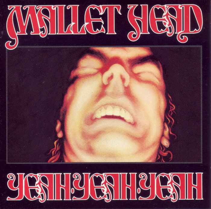 Mallet-Head - Yeah-Yeah-Yeah - 1990