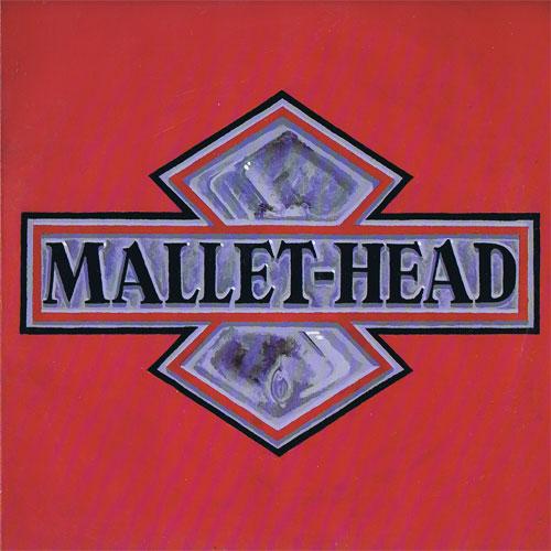Mallet-Head - Mallet-Head - 1988